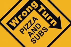 Wrong Turn Pizza & Subs